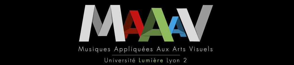 Master MAAAV : Musiques Appliquées aux arts visuels – Université Lumière Lyon 2